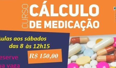 Curso Cálculo de Medicação. Reserve a sua vaga!