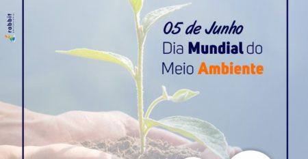 05 de Junho Dia Mundial do Meio Ambiente